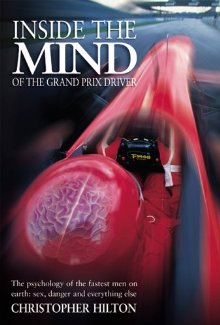 Inside the Mind of the Grand Prix Driver